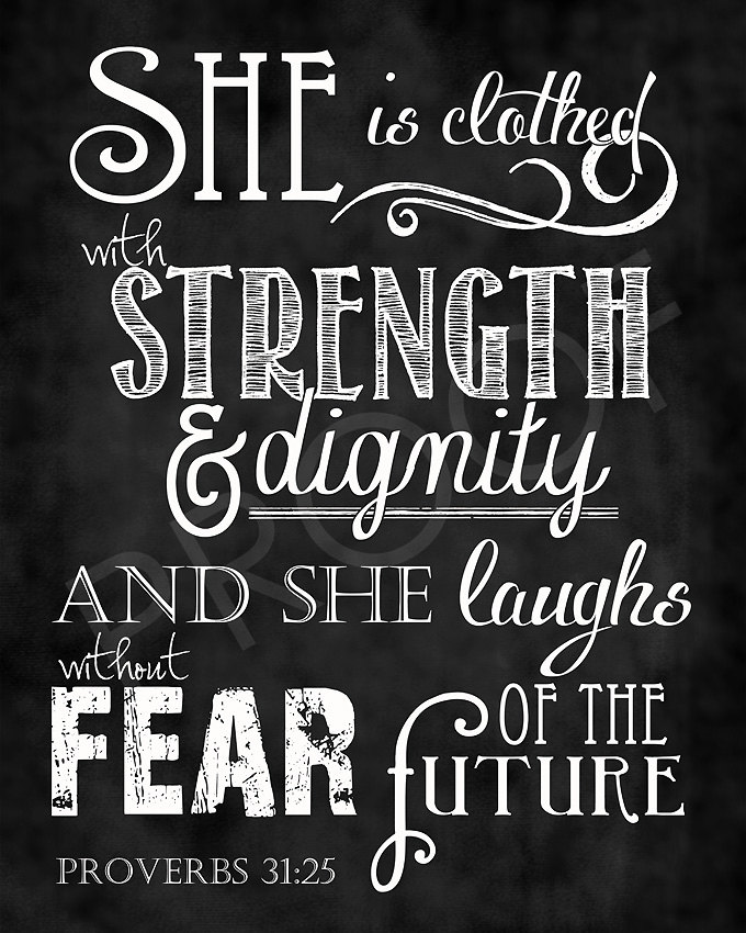 Proverbs 31 25 Quotes: Are You Not Bad Enough?