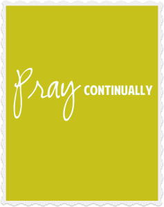 pray continually copy