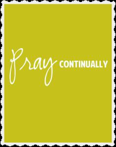 pray continually copy